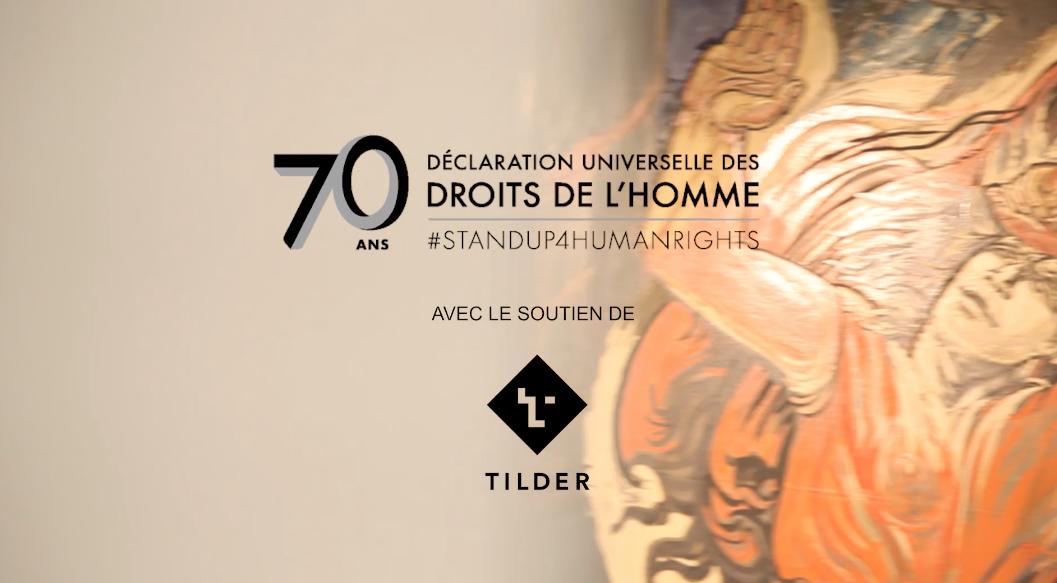 Tilder – 70 ans – Déclaration universelle des droits de l'homme